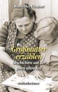 Cover-Bild zu Grossmütter erzählen von Gruber, Roswitha