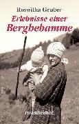 Cover-Bild zu Erlebnisse einer Berghebamme (eBook) von Gruber, Roswitha