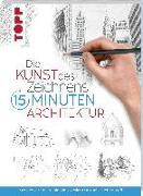 Cover-Bild zu Die Kunst des Zeichnens 15 Minuten - Architektur von frechverlag