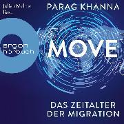 Cover-Bild zu Move - Das Zeitalter der Migration (Ungekürzt) (Audio Download) von Khanna, Parag