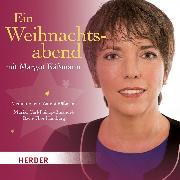 Cover-Bild zu Ein Weihnachtsabend mit Margot Käßmann (Audio Download) von Käßmann, Margot