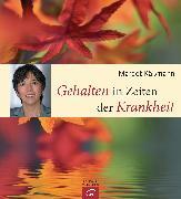 Cover-Bild zu Gehalten in Zeiten der Krankheit (eBook) von Käßmann, Margot