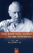 Cover-Bild zu Gott kann nicht sterben (eBook) von Käßmann, Margot (Hrsg.)