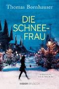 Cover-Bild zu Die Schneefrau (eBook) von Bornhauser, Thomas