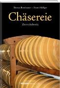 Cover-Bild zu Chäsereie von Bornhauser, Thomas