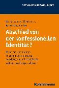 Cover-Bild zu Abschied von der konfessionellen Identität? (eBook) von Kaminsky, Uwe
