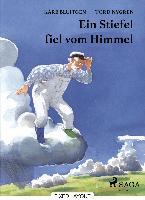 Cover-Bild zu Ein Stiefel fiel vom Himmel (eBook) von Bluitgen, Kåre