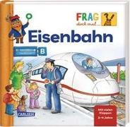 Cover-Bild zu Frag doch mal ... die Maus!: Eisenbahn von Schnell, Lukas (Illustr.)