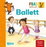 Cover-Bild zu Frag doch mal ... die Maus!: Ballett von Klose, Petra