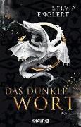 Cover-Bild zu Das dunkle Wort (eBook) von Englert, Sylvia