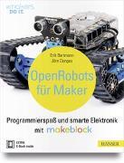 Cover-Bild zu Open Robots für Maker von Bartmann, Erik