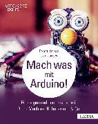 Cover-Bild zu Mach was mit Arduino! (eBook) von Jänisch, Robert