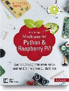 Cover-Bild zu Mach was mit Python & Raspberry Pi! von Donges, Jörn