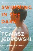 Cover-Bild zu Swimming in the Dark von Jedrowski, Tomasz
