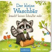 Cover-Bild zu Der Baby Waschbär braucht keinen Schnuller mehr von Sabbag, Britta