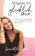 Cover-Bild zu Mögest Du glücklich sein (eBook) von Seiler, Laura Malina