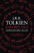 Cover-Bild zu Secret Vice: Tolkien on Invented Languages (eBook) von Tolkien, J. R. R.