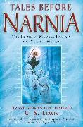 Cover-Bild zu Tales Before Narnia (eBook) von Tolkien, J. R. R.