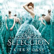 Cover-Bild zu Cass, Kiera: La selección (Audio Download)