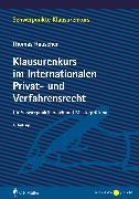 Cover-Bild zu Rauscher, Thomas: Klausurenkurs im Internationalen Privat- und Verfahrensrecht (eBook)