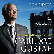 Cover-Bild zu Meyer, Tove: Carl XVI Gustaf (Audio Download)
