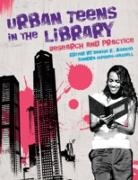 Cover-Bild zu Urban Teens in the Library (eBook) von Ph.D., Sandra Hughes-Hassell (Hrsg.)