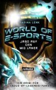 Cover-Bild zu World of E-Sports: Jagd auf den Mid Laner (eBook) von Lenk, Fabian