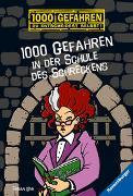 Cover-Bild zu 1000 Gefahren in der Schule des Schreckens von Lenk, Fabian