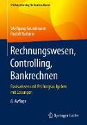Cover-Bild zu Grundmann, Wolfgang: Rechnungswesen, Controlling, Bankrechnen (eBook)