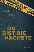 Cover-Bild zu Du bist die Nächste von Dylan, Rachel