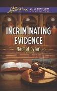 Cover-Bild zu Incriminating Evidence (eBook) von Dylan, Rachel