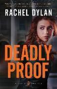 Cover-Bild zu Deadly Proof von Dylan, Rachel