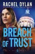 Cover-Bild zu Breach of Trust von Dylan, Rachel