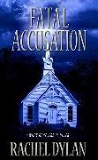 Cover-Bild zu Fatal Accusation (eBook) von Dylan, Rachel