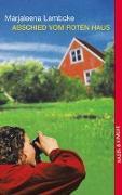Cover-Bild zu Abschied vom roten Haus von Lembcke, Marjaleena