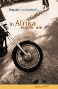 Cover-Bild zu In Afrika war er nie von Lembcke, Marjaleena