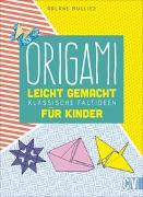 Cover-Bild zu Origami leicht gemacht von Mulliez, Orlane