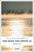 Cover-Bild zu Der Zorn des Zeppelin von Kärger, Walter Christian