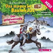 Cover-Bild zu Der geheimnisvolle Ritter (Audio Download) von Osborne, Mary Pope