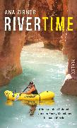 Cover-Bild zu Rivertime von Zirner, Ana