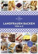 Cover-Bild zu Landfrauen Backen von A - Z