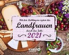 Cover-Bild zu Mit den Lieblingsrezepten der Landfrauen durch das Jahr 2021 von Landfrauen