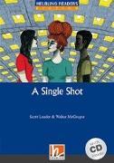 Cover-Bild zu A Single Shot, mit Audio-CD von Scott, Lauder