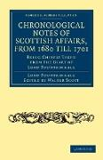 Cover-Bild zu Chronological Notes of Scottish Affairs, from 1680 till 1701 von Fountainhall, John Lauder