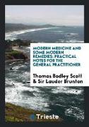 Cover-Bild zu Modern Medicine and Some Modern Remedies von Bodley Scott, Thomas