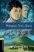 Cover-Bild zu Oxford Bookworms Library: Level 1:: Pompeii: Tiro's Story von Lauder, Scott