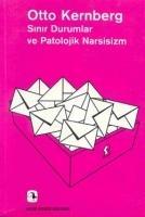 Cover-Bild zu Sinir Durumlar ve Patolojik Narsisizm von F. Kernberg, Otto