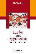 Cover-Bild zu Liebe und Aggression von Kernberg, Otto F.