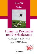 Cover-Bild zu Humor in Psychiatrie und Psychotherapie von von Hirschhausen, Eckart (Vorb.)