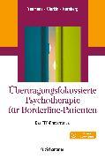 Cover-Bild zu Übertragungsfokussierte Psychotherapie für Borderline-Patienten (eBook) von Kernberg, Otto F.